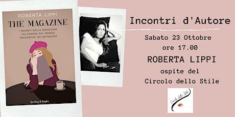 PRESENTAZIONE LIBRO 'THE MAGAZINE' DI ROBERTA LIPPI biglietti