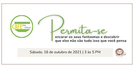 Cafe com Abraço - Permita-se! tickets