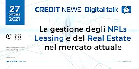 La gestione degli NPLs Leasing e del Real estate nel mercato attuale biglietti