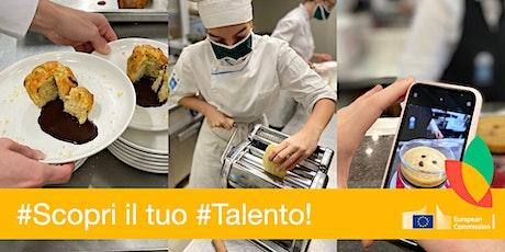 Scopri il Tuo Talento! - MiniStage pratico Enogastronomia e Ospitalità biglietti