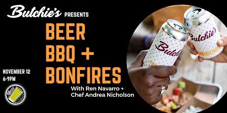 Beer, BBQ and Bonfires: With Ren Navarro + Chef Andrea Nicholson tickets