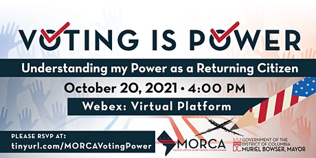 Voting is Power: Understanding My Power as a Returning Citizen tickets