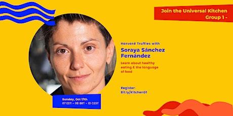 Harvard Truffles with Soraya Sánchez Fernández tickets