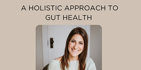 A Holistic Approach to Gut Health tickets