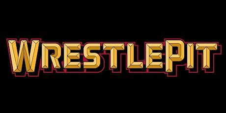 WrestlePit: Blast Off tickets