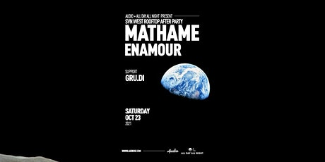 SVN West Rooftop After Party w/ Mathame & Enamour tickets