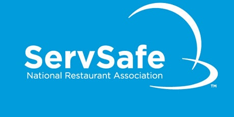 ServSafe Manager Course - ROBERTS SCHOOL - SATURDAY - November 6th, 2021! tickets