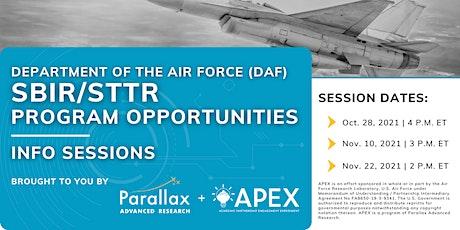 DAF SBIR/STTR Program Opportunities Info Sessions tickets