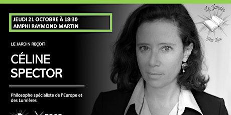 Conférence inaugurale Le Jardin - Céline Spector billets