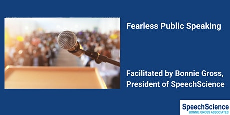 Fearless Public Speaking - Facilitated by Bonnie Gross tickets