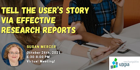 NH UXPA Meeting - Tell the User's Story Via Effective Research Reports entradas