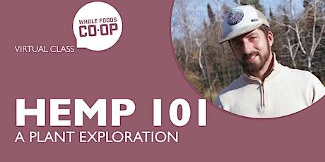 Hemp 101: A Plant Exploration - A FREE Virtual Co-op Class tickets