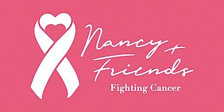 Nancy & Friends Fighting Cancer tickets