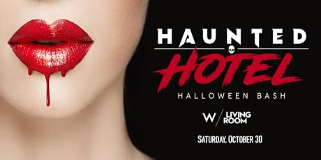 HAUNTED HOTEL - HALLOWEEN BASH AT W FORT LAUDERDALE tickets