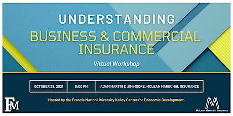 Understanding Business & Commercial Insurance tickets