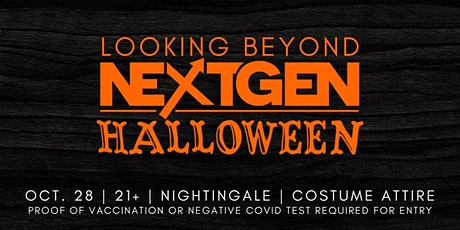 Looking Beyond Next Gen Halloween Party 2021 tickets