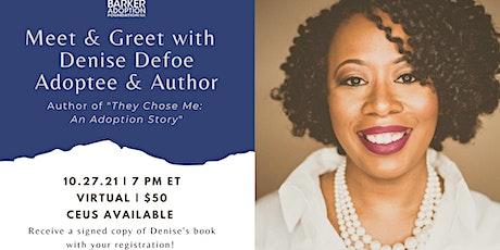 Virtual Meet & Greet: Denise Defoe, Adoptee & Author tickets