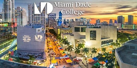 Miami Dade College -Wolfson Campus Virtual Open House Fall 2021 tickets