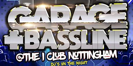 Garage & Bassline (Early Bird Tickets) tickets