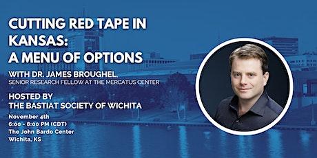 "Wichita: ""Cutting Red Tape in Kansas: A Menu of Options"" tickets"