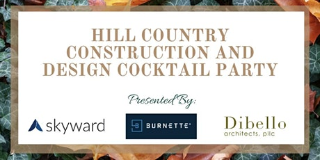 Hill Country Construction and Design Cocktail Party tickets