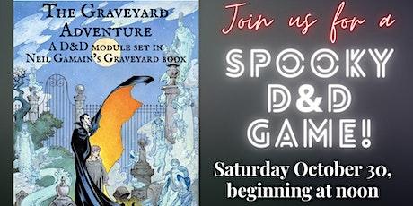 The Graveyard Adventure! tickets