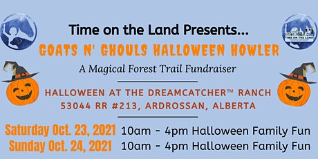 Goats N' Ghouls Halloween Howler Family Fun Oct 23 & 24, 2021 tickets