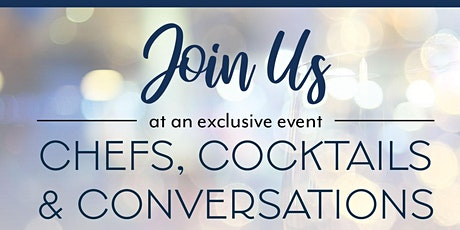Chefs, Cocktails & Conversations tickets
