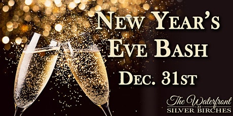 The Waterfront at Silver Birches New Years Eve Celebration tickets