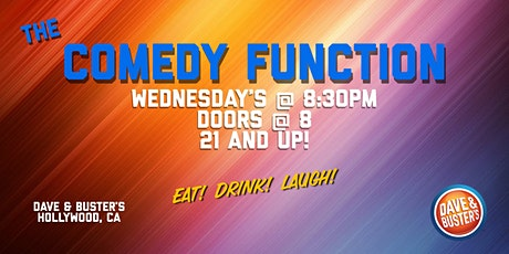 The Comedy Function at Dave & Buster's Hollywood tickets