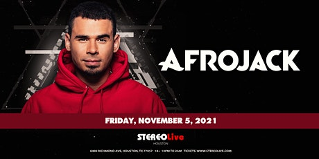 Afrojack - Stereo Live Houston tickets