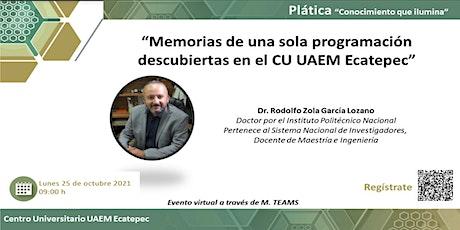 Memorias de una sola programación descubiertas en el CU UAEM Ecatepec entradas
