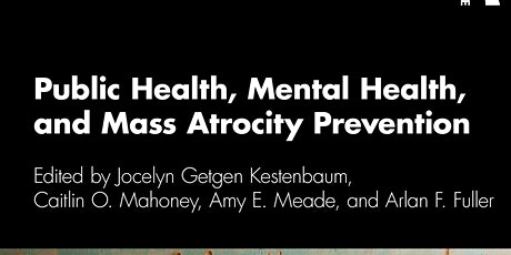 Supporting Mental and Public Health Prevention Work in Atrocity Settings tickets