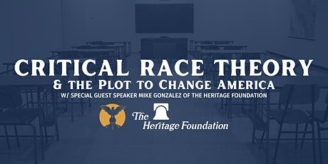 Critical Race Theory & The Plot to Change America tickets