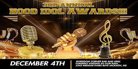 The 3rd Annual Hood Idol Awards tickets