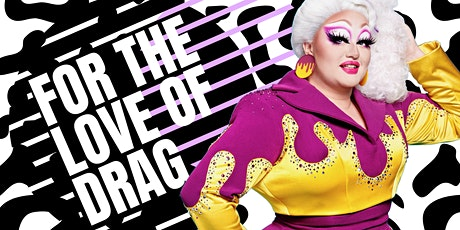 The Love Of Drag - Starring VICTORIA SCONE! tickets