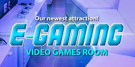 E-Gaming Room -  The Video Game Experience tickets