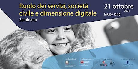 Seminario | Ruolo dei servizi, società civile e dimensione digitale biglietti