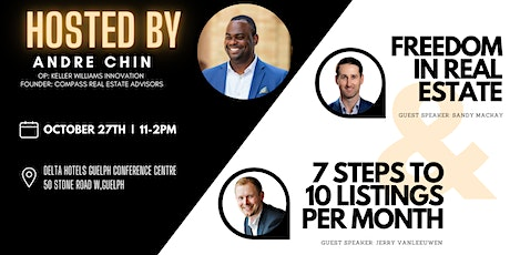 Freedom in Real Estate & 7 Steps to 10 Listings in a Month with Andre Chin tickets