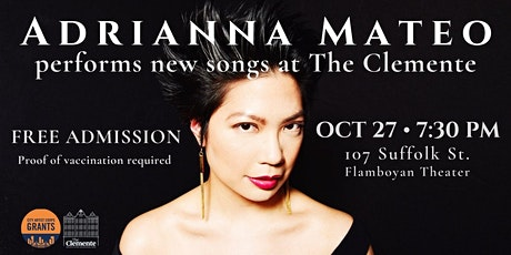 Adrianna Mateo performs new songs at The Clemente tickets