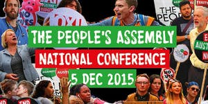 Peoples Assembly National Conference 2015
