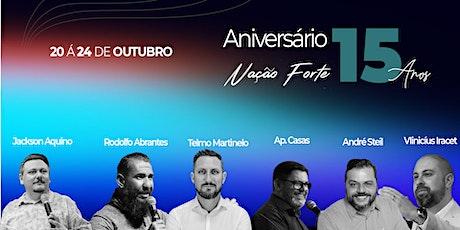 15 Anos | Aniversario Nação Forte Brusque | Dia 2 ingressos