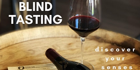 Blind Tasting - Discover Your Senses tickets