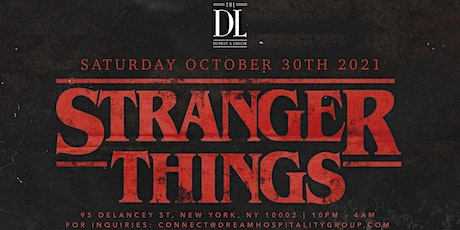 STRANGER THINGS @ THE DL ROOFTOP tickets