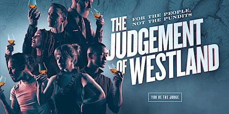 Judgement of Westland x Seven Grand tickets