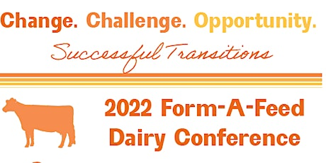 Form-A-Feed 2022 Professional Dairy Conference tickets