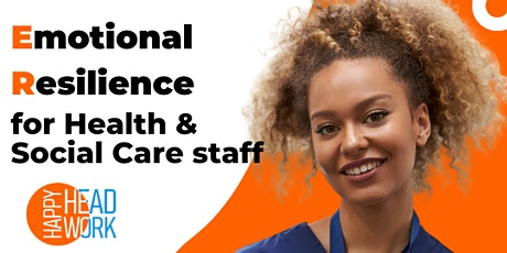 Emotional resilience for Health & Social Care staff tickets