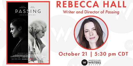 SOLD OUT: Rebecca Hall: Passing (In-Person) tickets