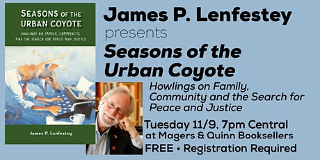 James P. Lenfestey presents Seasons of the Urban Coyote tickets