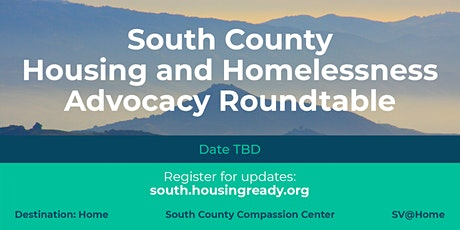 South County Housing and Homelessness Advocacy Roundtable tickets